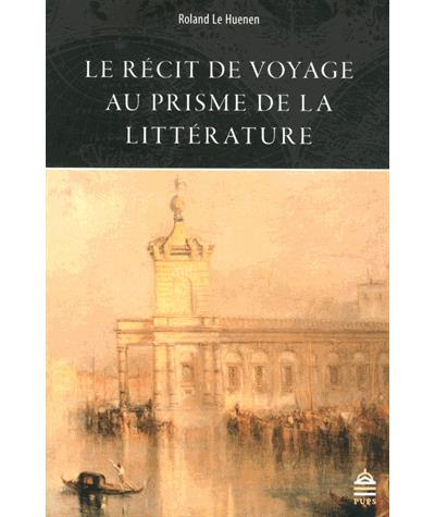 Recit du voyage au prisme de la litterature