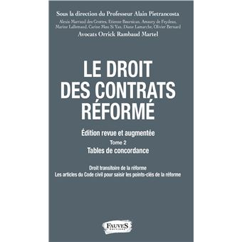 Le droit des contrats réformé