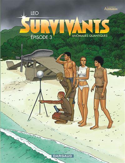 Survivants - Anomalies quantiques - tome 3 - Les Survivants