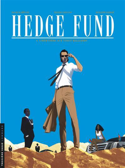 Hedge Fund - L'Héritière aux vingt milliards