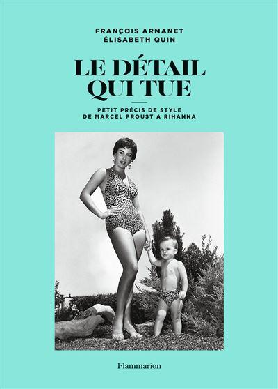 Favori Le détail qui tue Petit précis de style de Marcel Proust à Kate  PV29