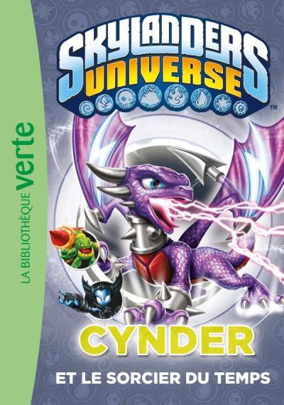 Skylanders - Tome 5 : Skylanders 05 - Cynder et le sorcier du temps
