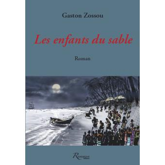 les enfants du sable broch gaston zossou achat livre achat prix fnac. Black Bedroom Furniture Sets. Home Design Ideas