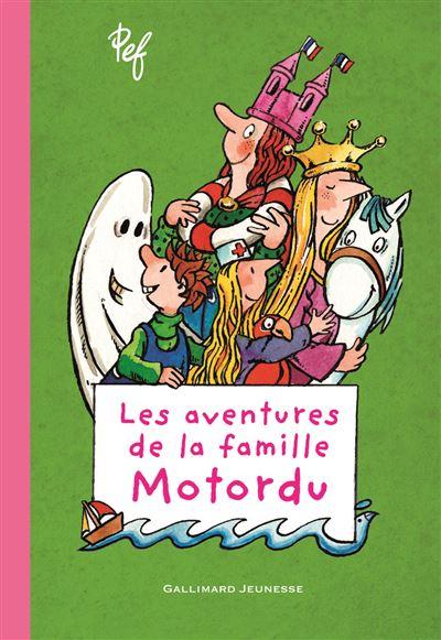Motordu - Tome 1 : Les aventures de la famille Motordu