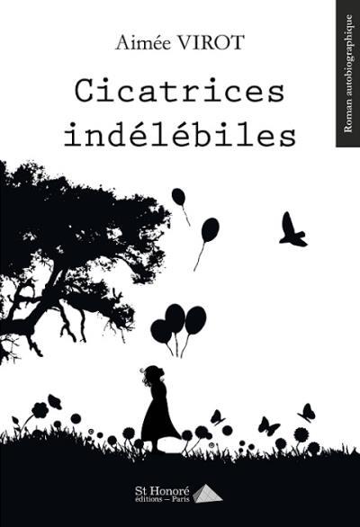 Cicatrices indélébiles