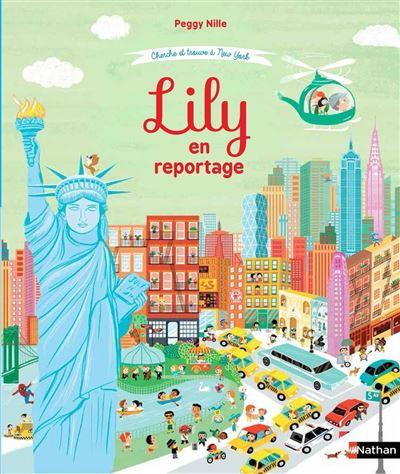 Lily - Cherche et trouve à New York : Lily en reportage