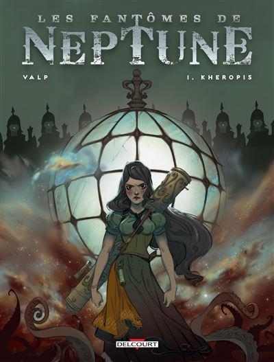 Les Fantômes de Neptune T1 - Kheropis