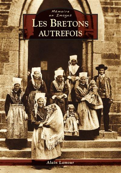 Les Bretons autrefois