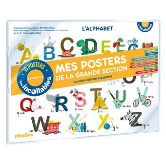 Les Incollables L Alphabet Les Incollables Mes Posters De La Maternelle Grande Section Collectif Broche Achat Livre Fnac