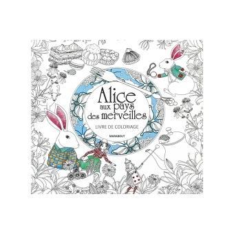 Alice Au Pays Des Merveilles Livre De Coloriage Broche Amily Shem A Shem Achat Livre Ou Ebook Fnac