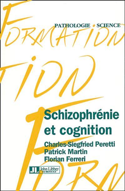 Schizophrénie et cognition