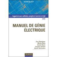 Manuel de génie électrique - Rappels de cours, méthodes, exemples et exercices corrigés