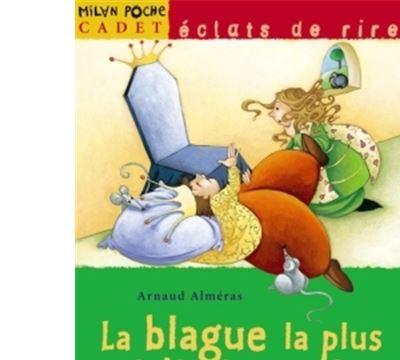 La Blague La Plus Drole Du Monde Arnaud Almeras Laurence Cleyet Merle Achat Livre Fnac