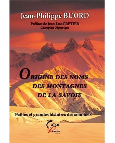 Origines des noms des montagnes de la Savoie