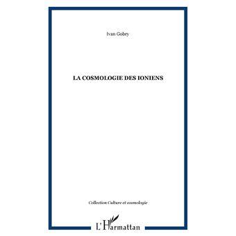 La cosmologie des ioniens