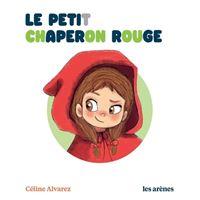 Le Petit Chaperon rouge - Les Lectures Naturelles