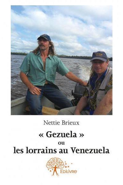 gezuela ou les lorrains au venezuela