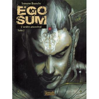 Ego SumL'ordre ancestral