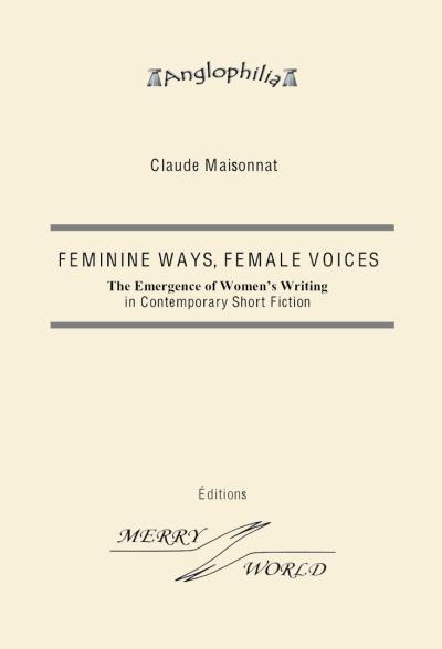 Feminine ways, Female voices