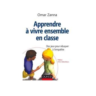 recognized brands details for low priced Apprendre à vivre ensemble en classe - Des jeux pour éduquer à l'empathie