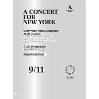 A CONCERT FOR NEW YORK SYMPHONY NO.2 RESURRECTION/DVD