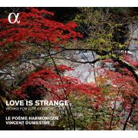 Love is strange Works for lute consort