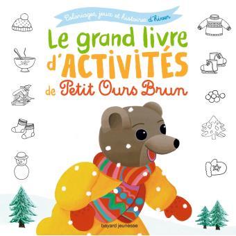 Petit Ours BrunLe grand livre d'activités d'hiver de Petit Ours Brun