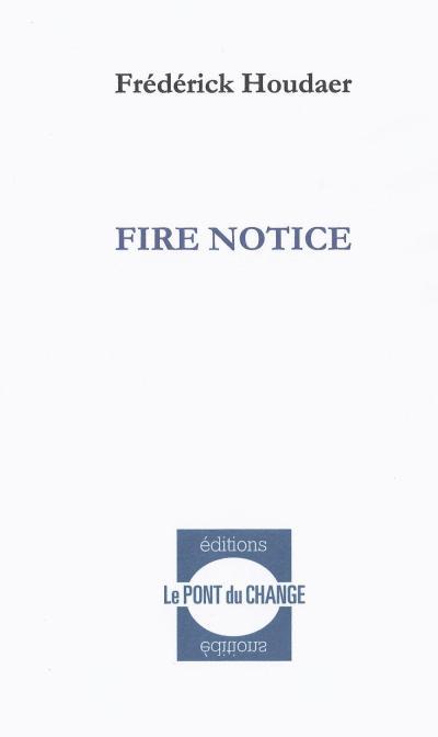 Fire notice