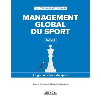 Management global du sport la gouvernance du sport