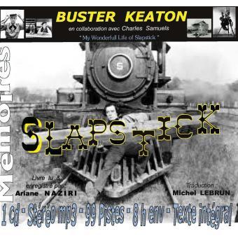 Slapstick:  les mémoires de Buster Keaton