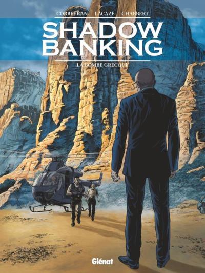 Shadow Banking - Tome 03 - La Bombe Grecque - 9782331024320 - 7,99 €