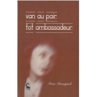 Afbeeldingsresultaat voor Van au pair tot ambassadeur'
