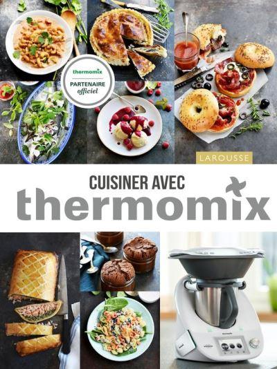 Cuisiner avec Thermomix - 9782035945228 - 28,99 €