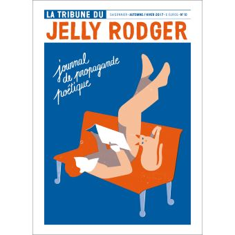 La tribune du jelly rodger,10:journal de propagande ppoetiqu
