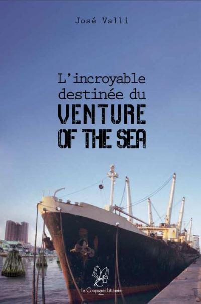 L'incroyable destinée du Venture of the Sea