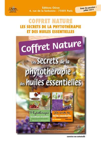 Coffre nature, les secrets de la phytothérapie et des huiles essentielles