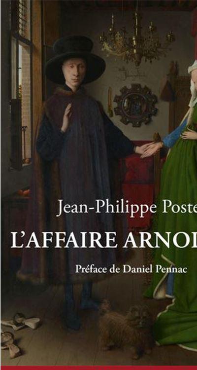 L'Affaire Arnolfini - Enquête sur un tableau de Van Eyck - 9782330065638 - 0,00 €