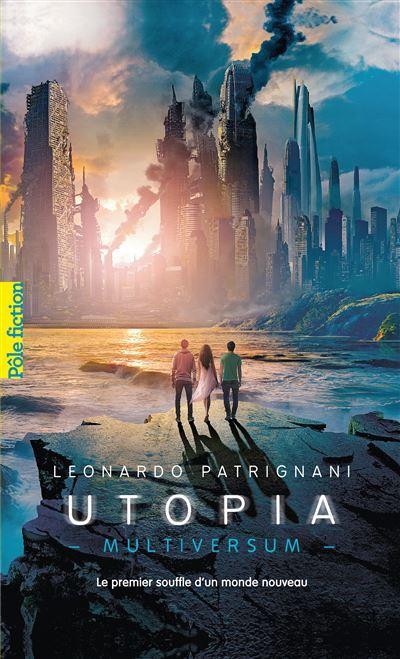 Multiversum - Tome 3 : Utopia