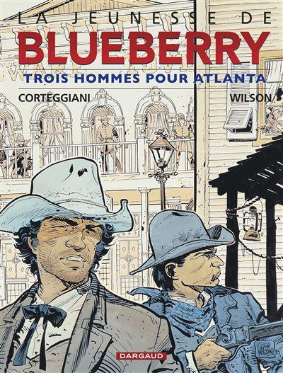 La Jeunesse de Blueberry - Trois hommes pour Atlanta