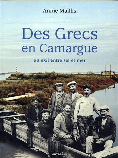 Des grecs en Camargue, un exil entre sel et mer