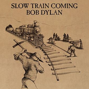 SLOW TRAIN COMING/LP