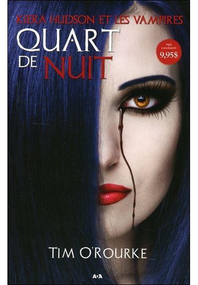 Quart de nuit - Kiera Hudson et les vampires