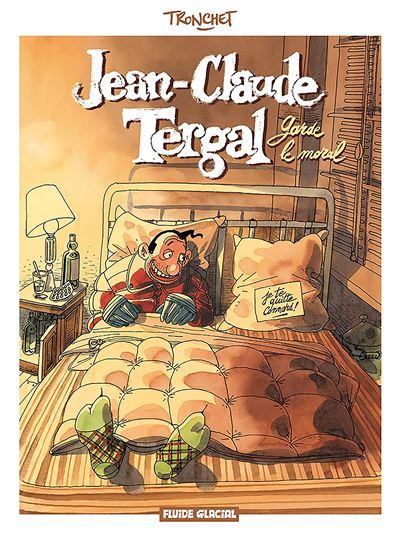Jean Claude Tergal - Garde le moral