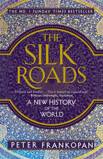 The Silk Roads - A New History of the World - 9781408839966 - 10,12 €
