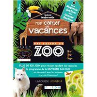 Cahier de vacances Une Saison Au Zoo Moyenne Section
