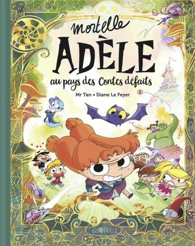 Mortelle Adèle au pays des contes défaits - Tome collector - 9791036300899 - 8,99 €