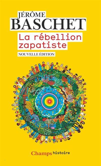 La rébellion zapatiste - 9782081482852 - 11,99 €