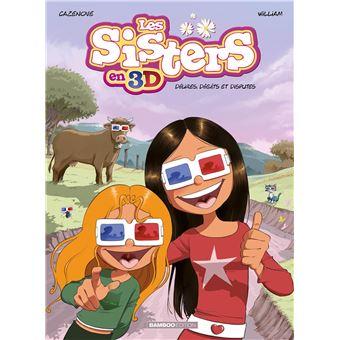 Les Sisters En 3d Les Sisters 3d Nouvelle Edition