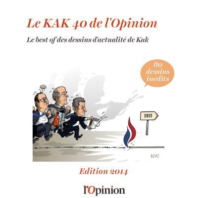 Le Kak 40 de l'Opinion