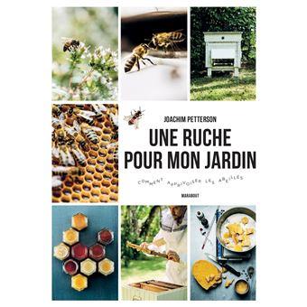 une ruche pour mon jardin broch joachim petterson achat livre fnac. Black Bedroom Furniture Sets. Home Design Ideas